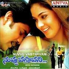 Nuvvu Vasthavani