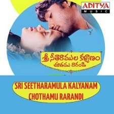 Sree Seetharamula Kalyanam Chothamu Rarandi