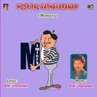 Hospital Vathavaranam Mimicry